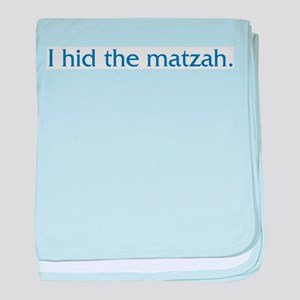 I Hid The Matzah baby blanket