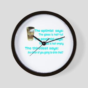 Optimist? Pessimist? Thirstiest. Wall Clock