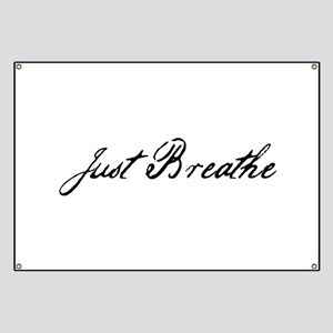 Just Breathe Tattoo Banners - CafePress