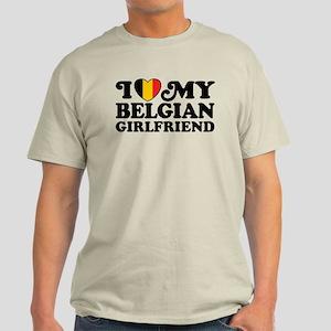 I Love My Belgian Girlfriend Light T-Shirt