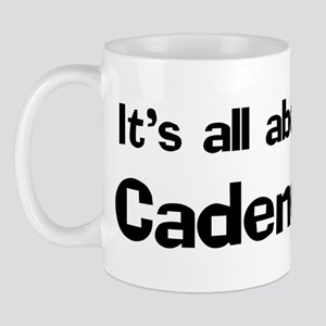 It's all about Cadence Mug