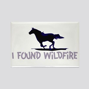 I Found Wildfire Rectangle Magnet