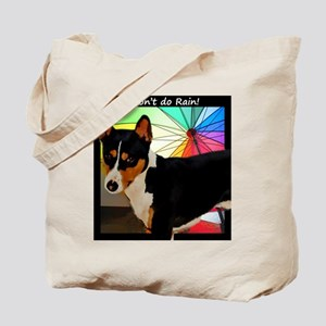 I Don't do Rain! Tote Bag