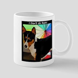 I Don't do Rain! Mug