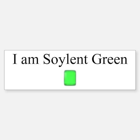 I am Soylent Green Bumper Bumper Bumper Sticker