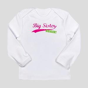 Big Sister Again Long Sleeve Infant T-Shirt
