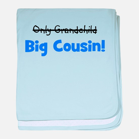 Big Cousin (Only Grandchild) baby blanket