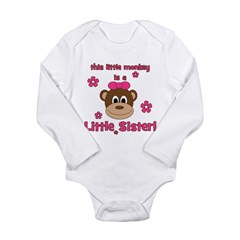 Little Monkey Is Little Siste Long Sleeve Infant B