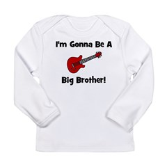 Gonna Be A Big Brother (guita Long Sleeve Infant T