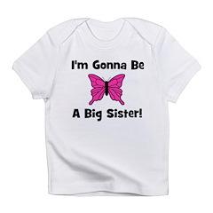 Gonna Be Big Sister (butterfl Infant T-Shirt