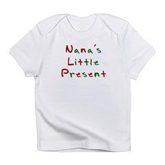 Nana's Little Present Infant T-Shirt