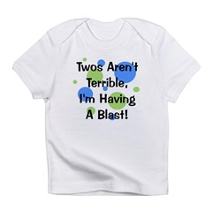 Twos Aren't Terrible Infant T-Shirt