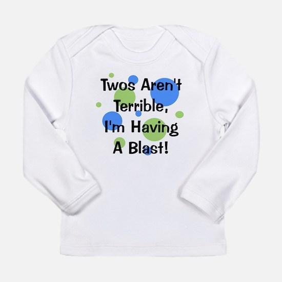 Twos Aren't Terrible Long Sleeve Infant T-Shirt