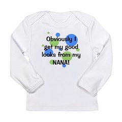 Good Looks From Nana Long Sleeve Infant T-Shirt