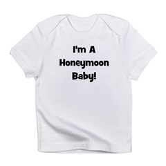 I'm A Honeymoon Baby! - Black Infant T-Shirt