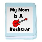 Mom Is A Rockstar! baby blanket