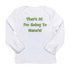 Going To Nana's! Green Long Sleeve Infant T-Shirt