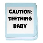 Caution: Teething Baby baby blanket