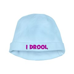 I Drool. - pink baby hat