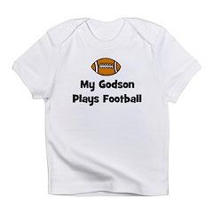 My Godson Plays Football Infant T-Shirt