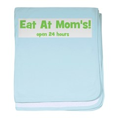 Eat At Mom's! baby blanket