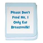 Don't Feed Me - Breastmilk On baby blanket