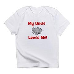 My Uncle Loves Me! w/elephant Infant T-Shirt
