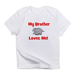 My Brother Loves Me! w/elepha Infant T-Shirt