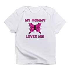 Butterfly - My Mommy Loves Me Infant T-Shirt