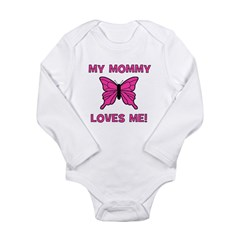 Butterfly - My Mommy Loves Me Long Sleeve Infant B