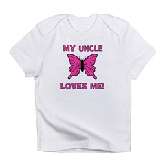 My Uncle Loves Me! w/butterfl Infant T-Shirt