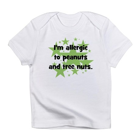 I am allergic to Peanuts & Tr Infant T-Shirt