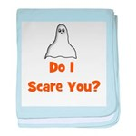 Do I Scare You? (ghost) baby blanket