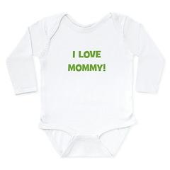 I Love Mommy (green) Long Sleeve Infant Bodysuit