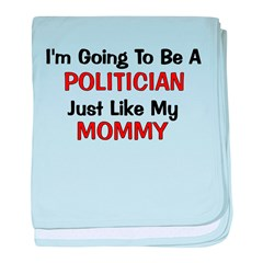 Politician Mommy Profession baby blanket