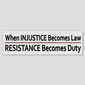 Injustice Is Law ~ Sticker