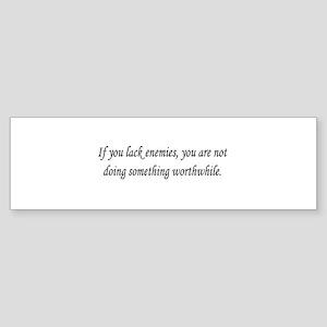Don't Lack Enemies Sticker (Bumper)