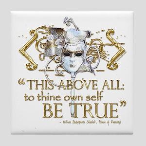 "Hamlet ""Be True"" Quote Tile Coaster"