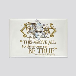 "Hamlet ""Be True"" Quote Rectangle Magnet"