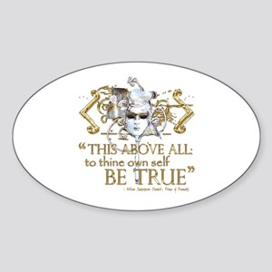 "Hamlet ""Be True"" Quote Sticker (Oval)"