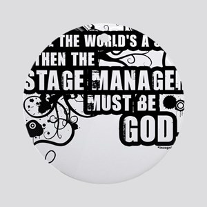 Grunge Stage Manager Ornament (Round)