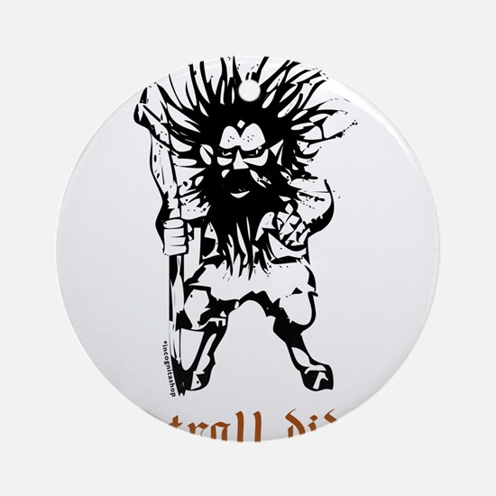 Troll Ornament (Round)