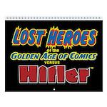 Lost Heroes Vs Hitler 2018 12-Month Wall Calendar
