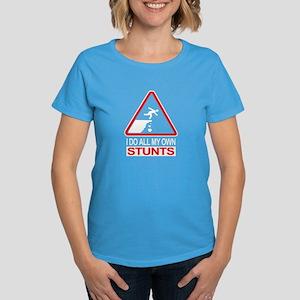 I Do All My Own Stunts - Women's Dark T-Shirt