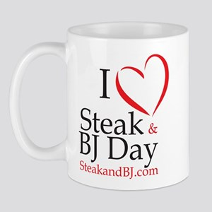 I Love Steak & BJ Day Mug