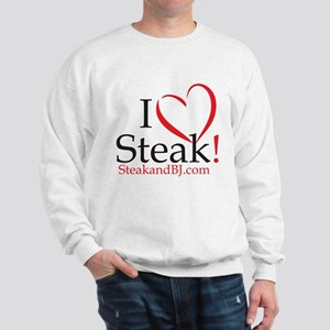 I Love Steak Sweatshirt