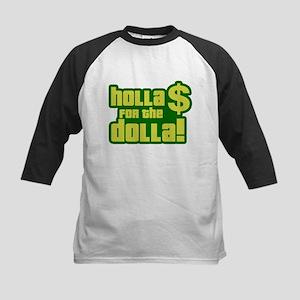 Holla For Dolla Kids Baseball Jersey