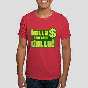 Holla For Dolla Dark T-Shirt