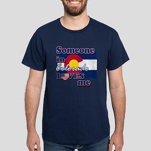 someone in colarado loves me Dark T-Shirt