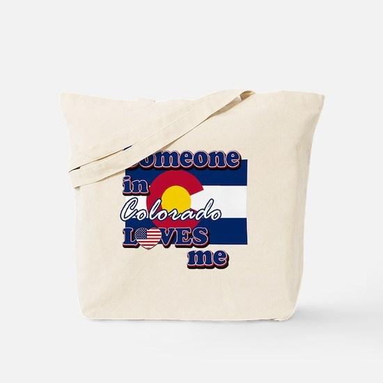 someone in colarado loves me Tote Bag